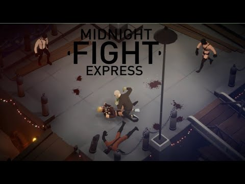 Midnight Fight Express New Gameplay For 1 minutes and 40 seconds