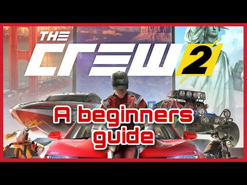 BEGINNER'S GUIDE TO THE CREW 2